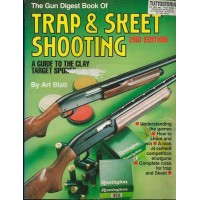 THE GUN DIGEST BOOK OF TRAP& SKEET