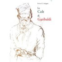 LE COLT DI GARIBALDI  - di G.Arrigoni